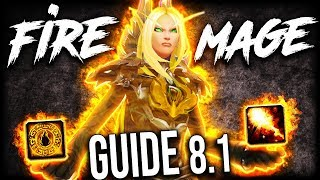 Fire Mage GUIDE for Patch 8.1 WoW Raids