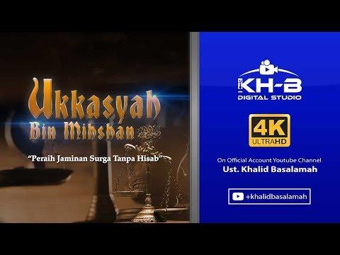 Sirah Sahabat ke 27 - Ukkasyah bin Mihshan Radhiallahu'anhu