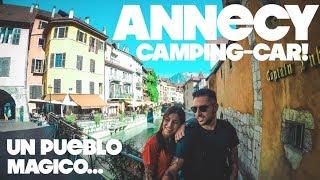 ANNECY UN PUEBLO MAGICO!! en Camping-Car   VLOG 110