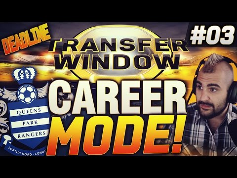 FIFA 15 - TRANSFER WINDOW DEADLINE!! QPR CAREER MODE #03