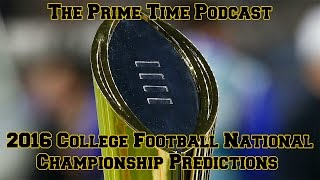 2016 College Football National Championship Predictions