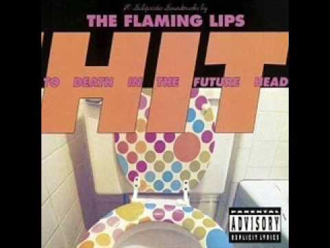 Flaming Lips - Felt Good to Burn