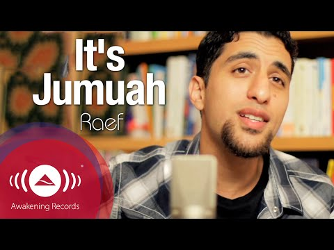 Raef - Its Jumuah Friday (Rebecca Black Cover)