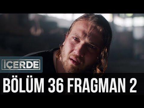 İçerde 36. Bölüm 2. Fragman