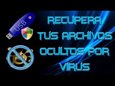 Tutorial - recupera tus archivos ocultos por un VIRUS de tu memoria USB ( 100% funcionable )