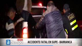 ACCIDENTE FATAL EN SUPE BCA