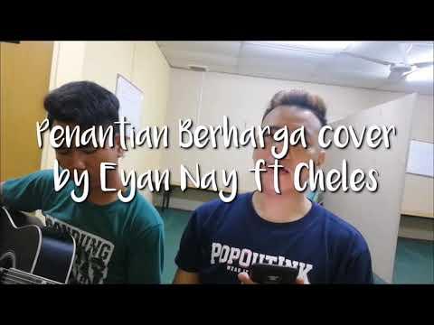 RIZKI FIBIAN PENANTIAN BERHARGA - COVER eyan ft cheles