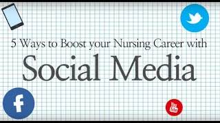 Why You Need to Use Social Media to Boost your Nursing Career