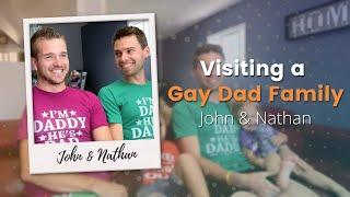 Visiting a Gay Dad Family: John and Nathan