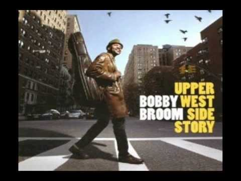 Bobby Broom - Upper West Side Story