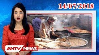 Bản tin kinh tế và tiêu dùng mới nhất ngày 14/07/2018 | Tin tức | Tin tức mới nhất | ANTV