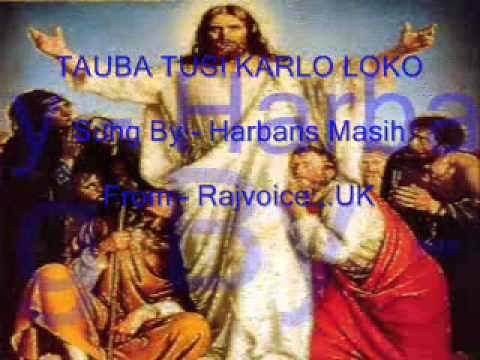 Harbans Masih - Punjabi Christian Song - Tauba Tusi Karlo Loko video