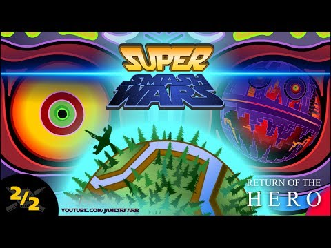 SUPER SMASH WARS 3: Return of the Hero (Part 2/2) A Star Wars / Nintendo-Verse Mashup