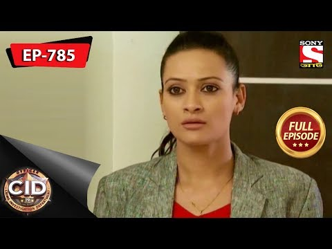 CID(Bengali) - Full Episode 785 - 18th May, 2019 thumbnail