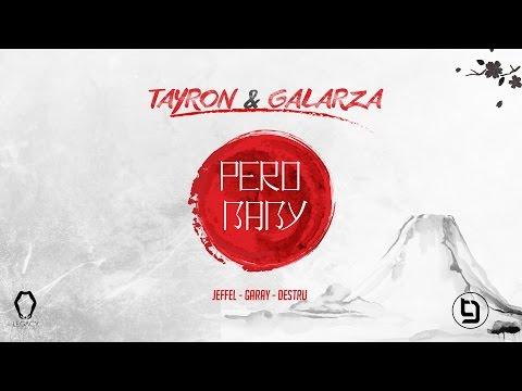 Tayron Y Galarza – Pero Baby (Video Lyric) videos
