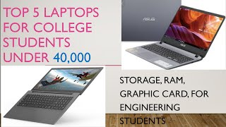 Best 5 laptops for college students under 40,000.