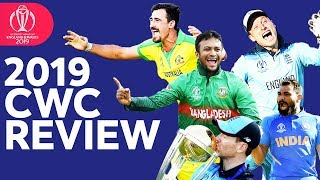 Review of 2019 Cricket World Cup | Top Moments, Catches, Shots & Bowling! | ICC