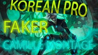 LOL Camille montage Korean FAKER PRO GAMER Монтаж Камиллы от FAKER