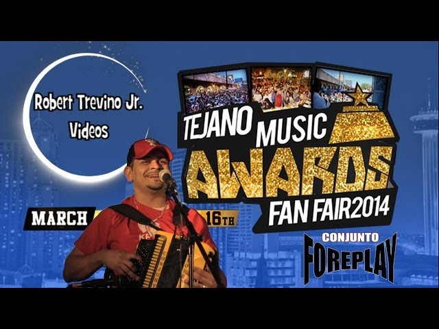 Conjunto Foreplay Tejano Music Awards Fan Fair 2014 TTMA