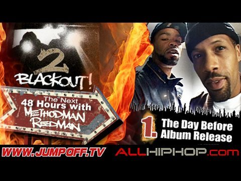 The Next 48 Hours With Redman&Method Man - Pt1