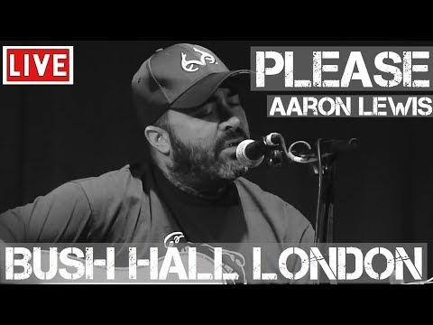Aaron Lewis - Please Live