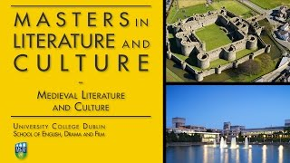 Medieval Literature and Culture strand of the MA in Literature and Culture at UCD
