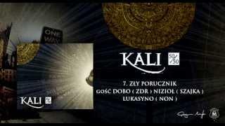 07. Kali ft. Dobo, Nizioł, Lukasyno - Zły porucznik (prod. MKL)