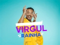 VIRGUL - Rainha [Letra] MP3