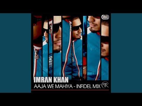 Aaja We Mahiya (infidel Mix) video