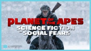 Planet of the Apes: Science Fiction of Social Fears