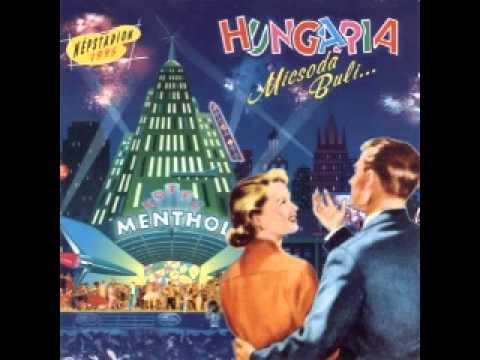 Hungária - Micsoda Buli Album