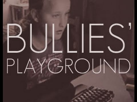 Bullies' Playground - World
