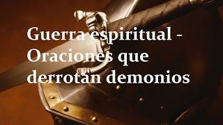 Guerra espiritual - Oraciones Poderosas en Dios