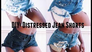 DIY: Distressed Jean Shorts