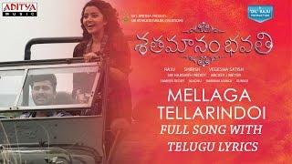 Mellaga Tellarindoi Song With Lyrics Shatamanam Bhavati Sharwanand,Anupama,Mickey J Meyer