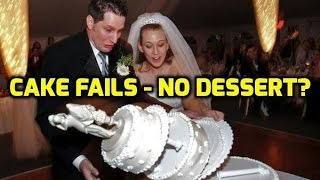 Epic Cake Fails - No Dessert?