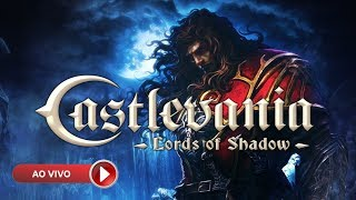 # 08 - CASTLEVANIA - LORDS OF SHADOW - GAMEPLAY AO VIVO - PS3