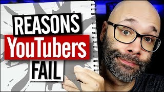 Why YouTubers Fail (Biggest Mistakes)