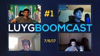 LUYG BOOMcast #1 ft Rip, Rickstah, MYK, & Sajam