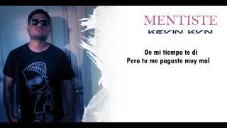 Mentiste | Kevin KVN | GENUINE MUSIC