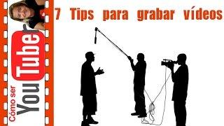 7 trucos para grabar vídeos