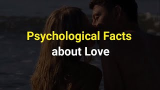 Psychological Facts about Love