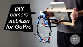 DIY gopro camera stabilizer for free - producttank