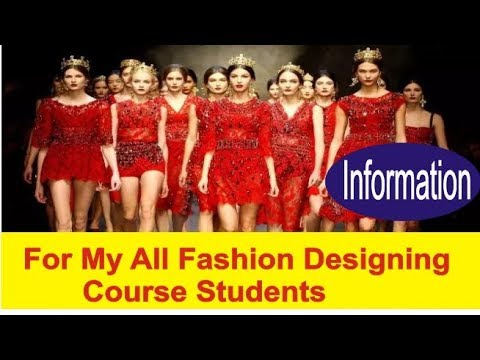 My All Student's Important Information Update 01 / 08 / 2018 about fashion designing course # 2