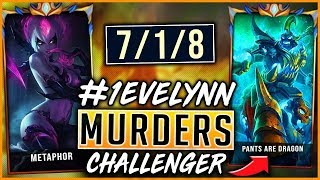 #1 EVELYNN WORLD MURDERS PANTS ARE DRAGON IN CHALLENGER NA (PERFECT GAME) - League of Legends