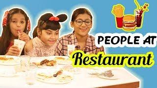 Types of People at a Restaurant | SAMREEN ALI