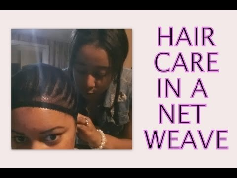 Net Weave Hair Care - How to Wash. Condition & Moisturize