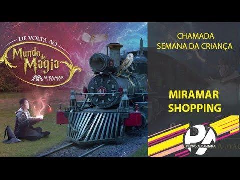 Chamada Semana da Criança Miramar Shopping 2019