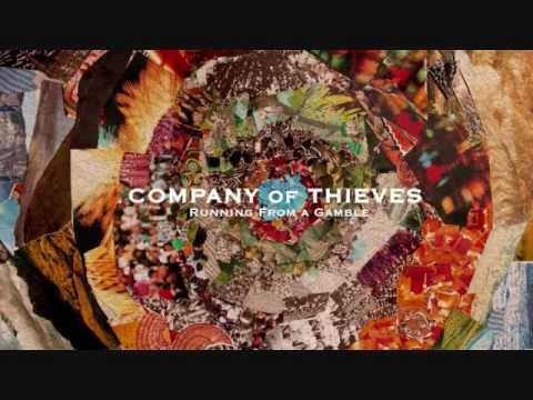 Company Of Thieves - Queen Of Hearts