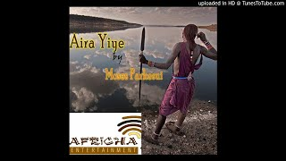 Moses Parkesui - Aira Yiye (Official Audio)